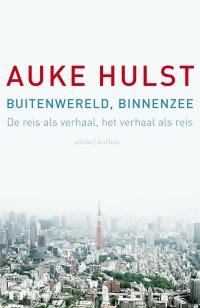 Auke Hulst - Buitenwereld binnenzee